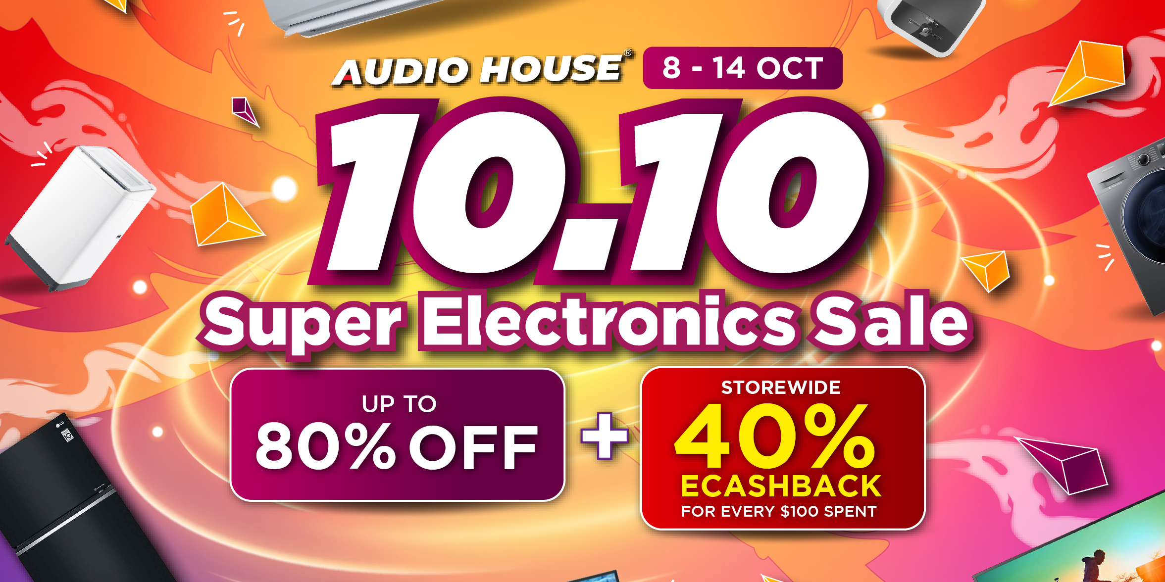 Audio House 10.10 Super Electronics Sale – Get Up to 80% OFF + Storewide 40% eCashback For Every $10